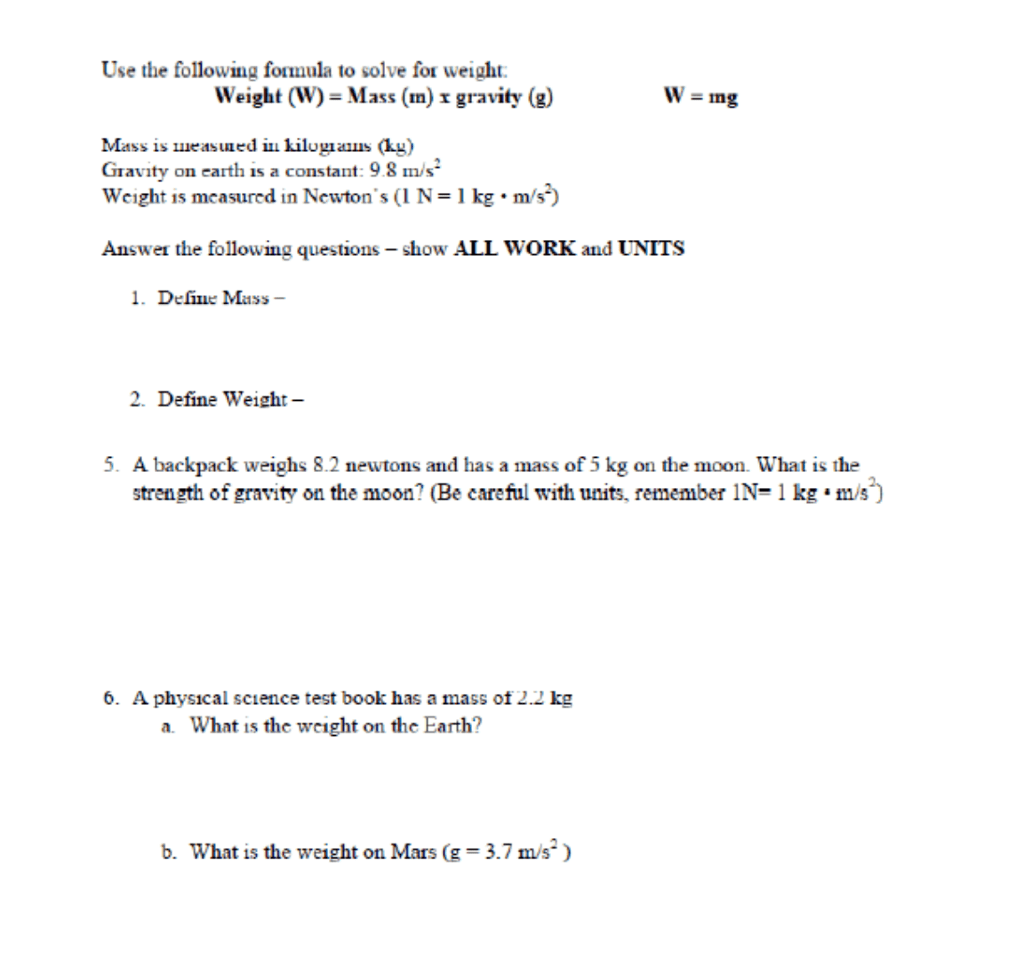Solved Use The Following Formula To Solve For Weight Wei