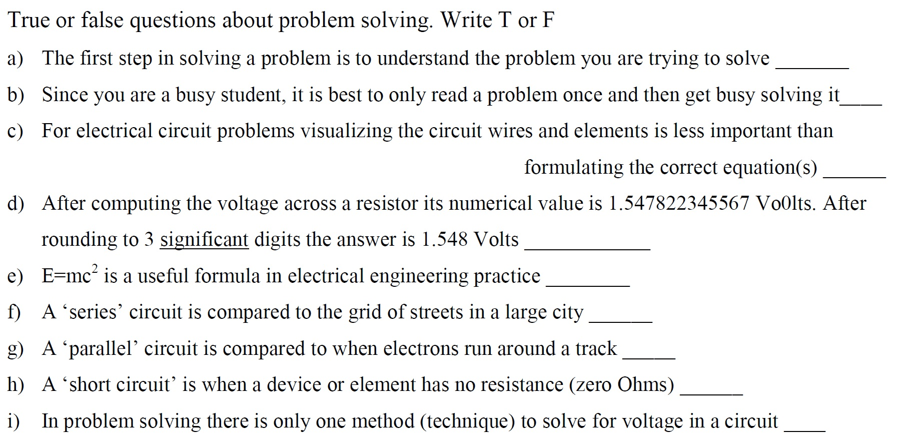 Solved True Or False Questions About Problem Solving Wri