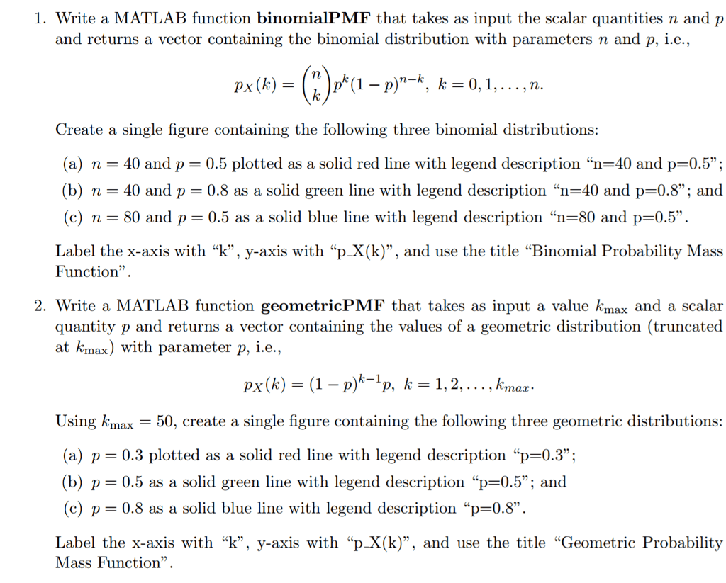 Solved 1 Write A Matlab Function Binomialpmf That Takes