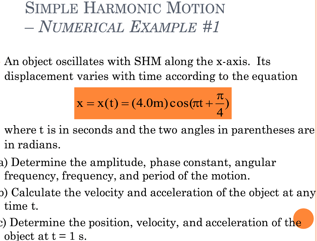 Solved An Object Oscillates With Shm Along The X Axis It