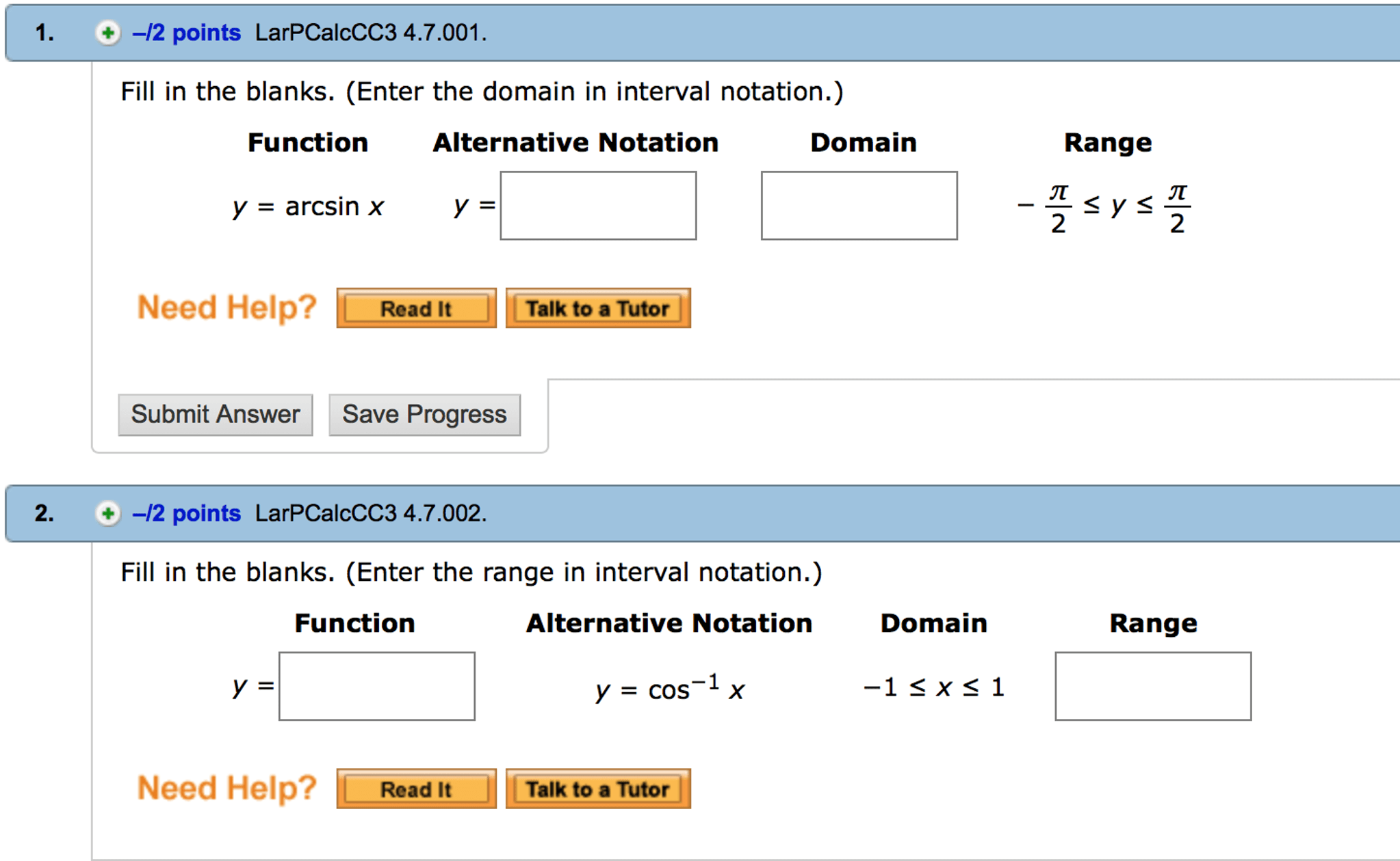 Solved Fill In The Blanks Enter The Domain In Interval