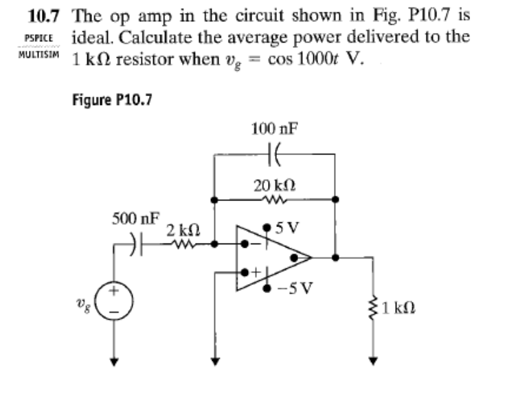 Solved: The Op Amp In The Circuit Shown In Fig. P10.7 Is I