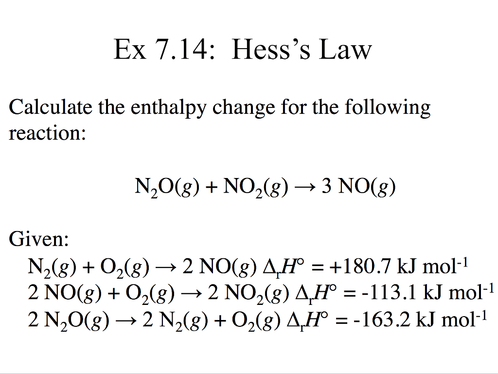 Solved Ex 7 14 Hess S Law Calculate The Enthalpy Change