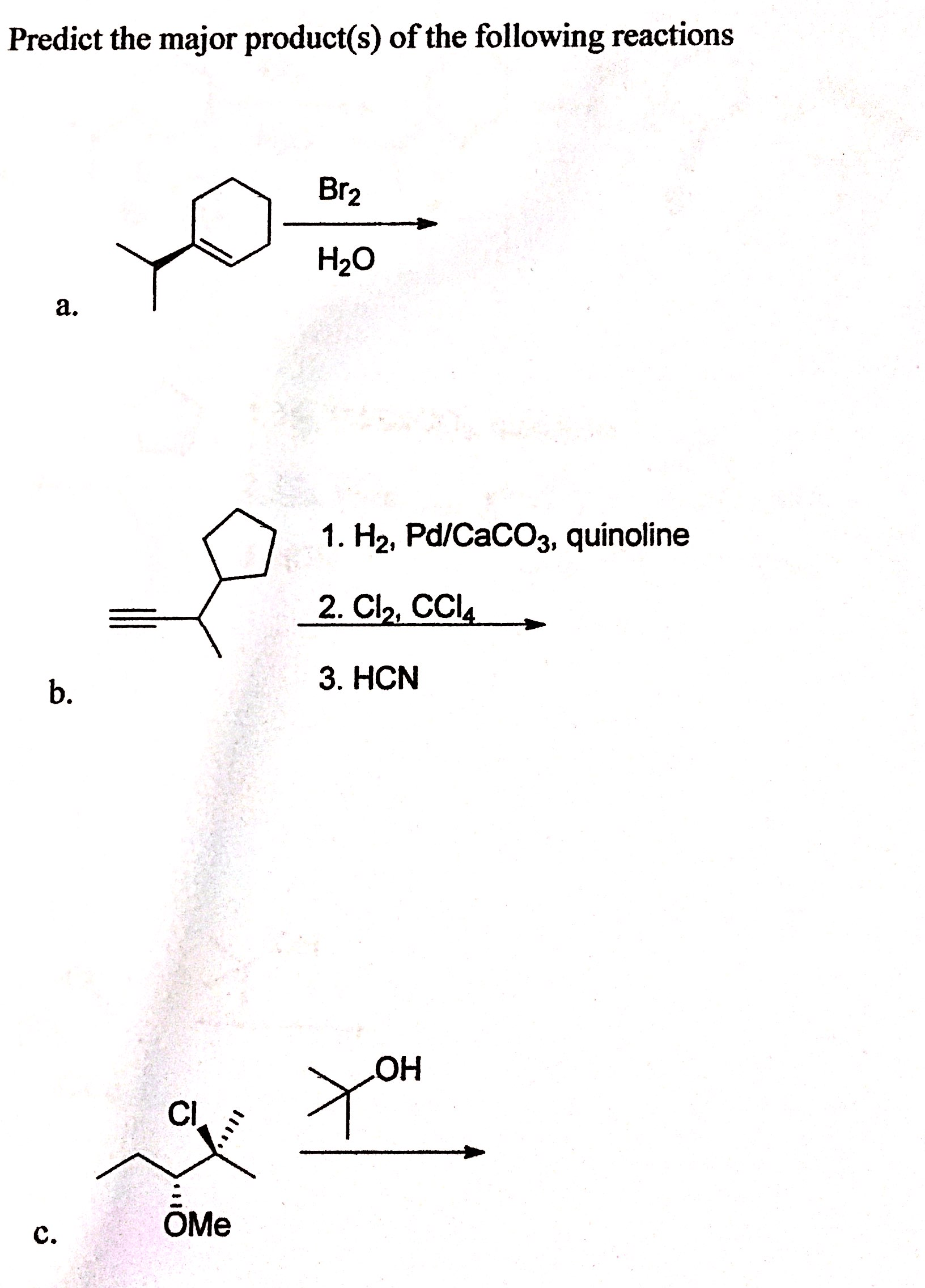 Solved Organic Chemistry Predict The Major Product S Of