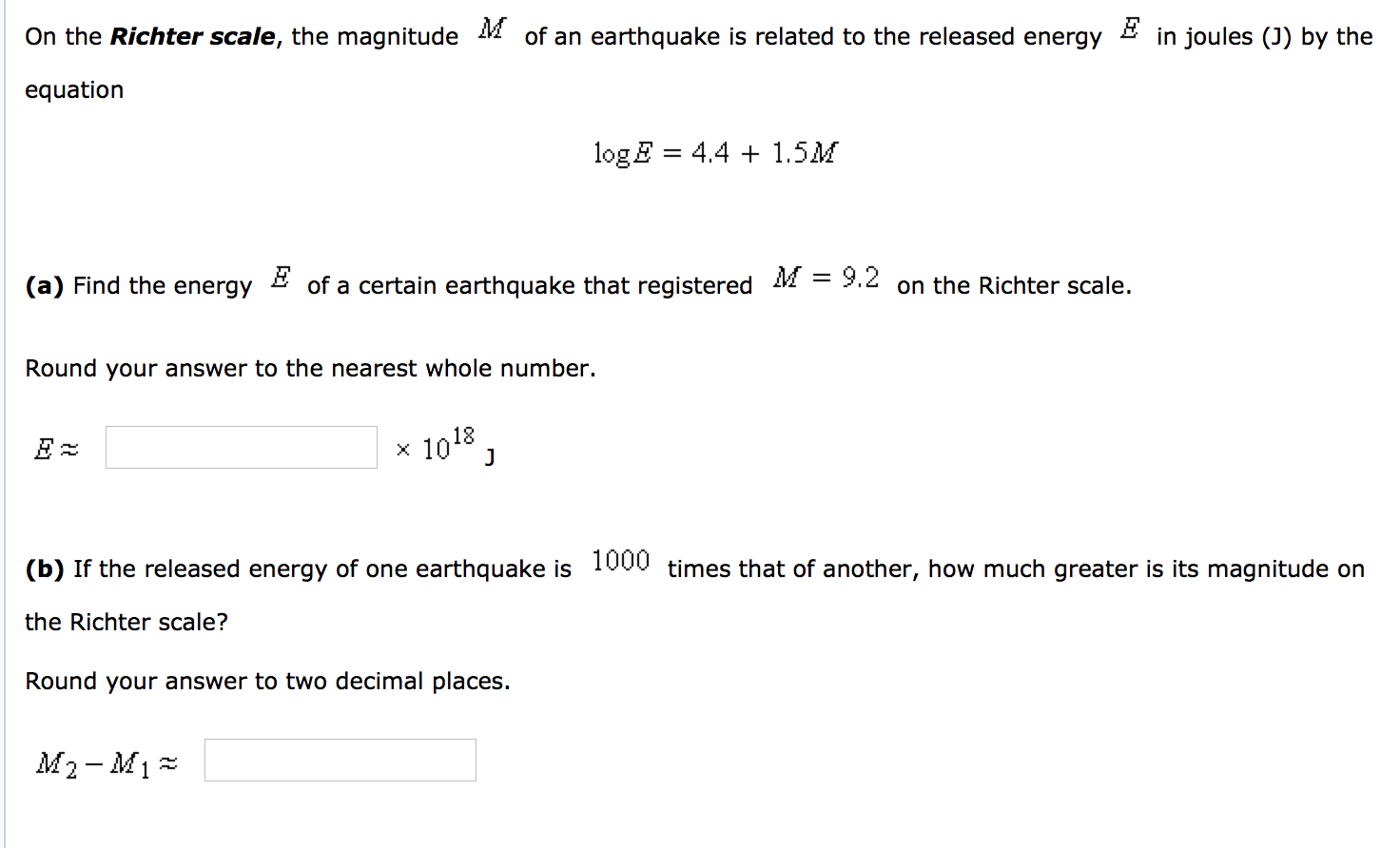 Solved On The Richter Scale The Magnitude M Of An Earthq