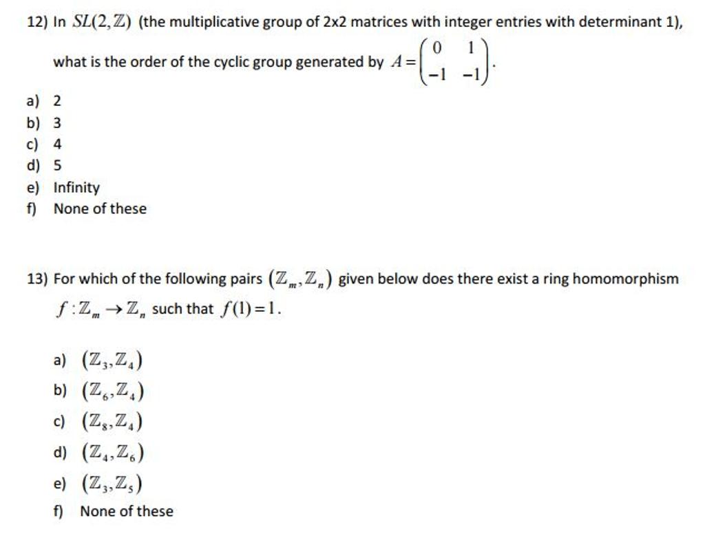 Solved In Sl 2 Z The Multiplicative Group Of 2x2 Matri