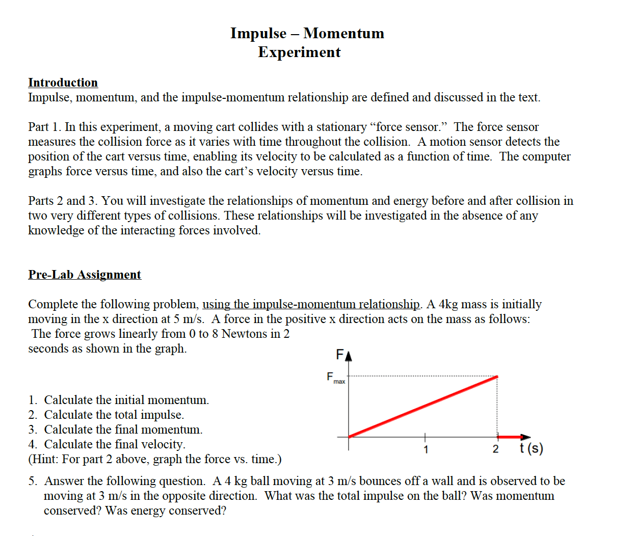 Solved Impulse Momentum And The Impulse Momentum Relati