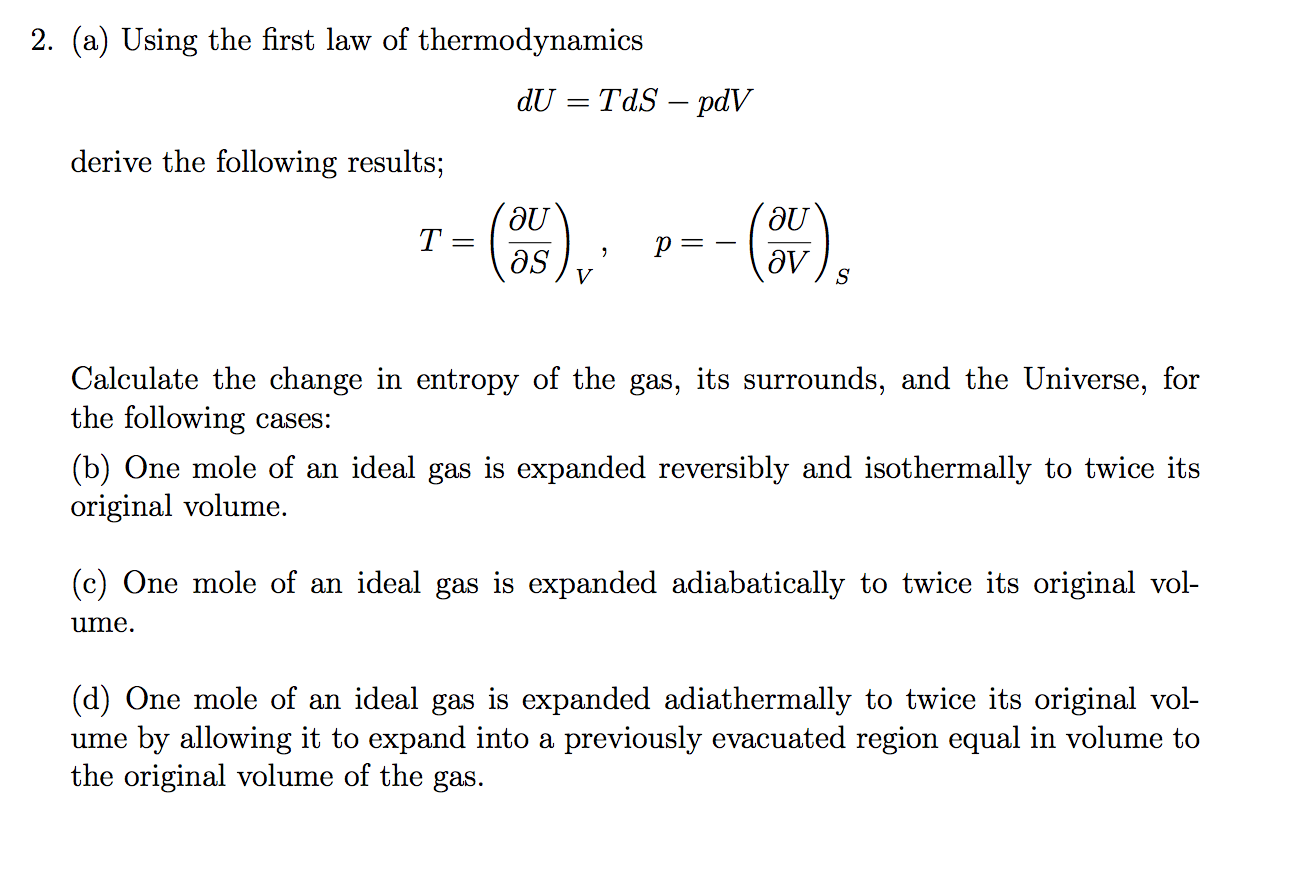 Solved Using The First Law Of Thermodynamics Du Tds