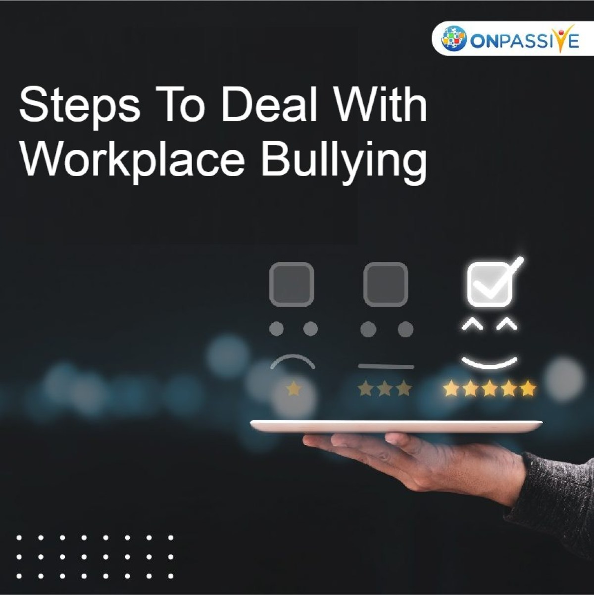 Workplace bullying refers to any kind of repeated and intentional behavior directed towards an employee which is directed to humiliate, embarrass, degrade, or otherwise undermine their performance.