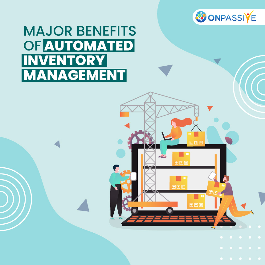 Why Businesses Need Automated Inventory Management?