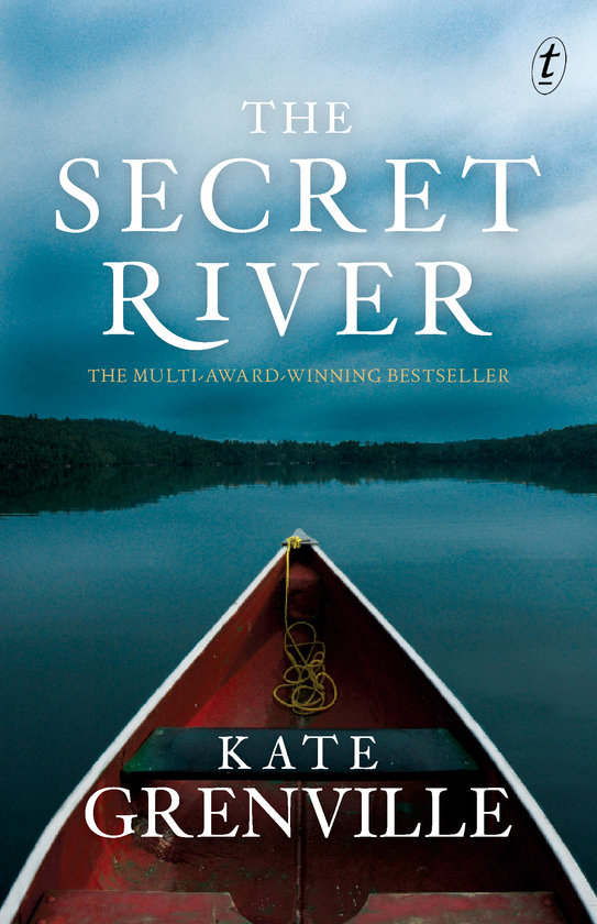 Text Publishing — The Secret River, book by Kate Grenville