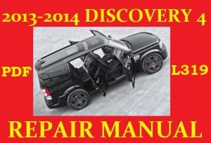 2013 2014 LR4 LAND ROVER DISCOVERY 4 L319 Workshop Ser