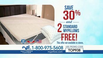 my pillow mattress topper tv commercial 30 percent off and two standard mypillows free