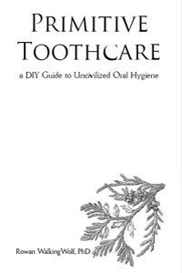 Primitive Toothcare