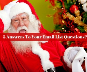 5 Answers To Your Email List Questions?
