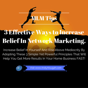 mlm tips for increasing belief