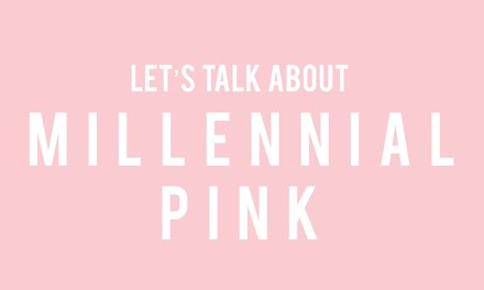 What Is Millennial Pink, And Why It Refuses To Go Away?