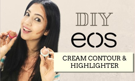 DIY EOS Makeup – How To Make Your Own Contour & Highlight