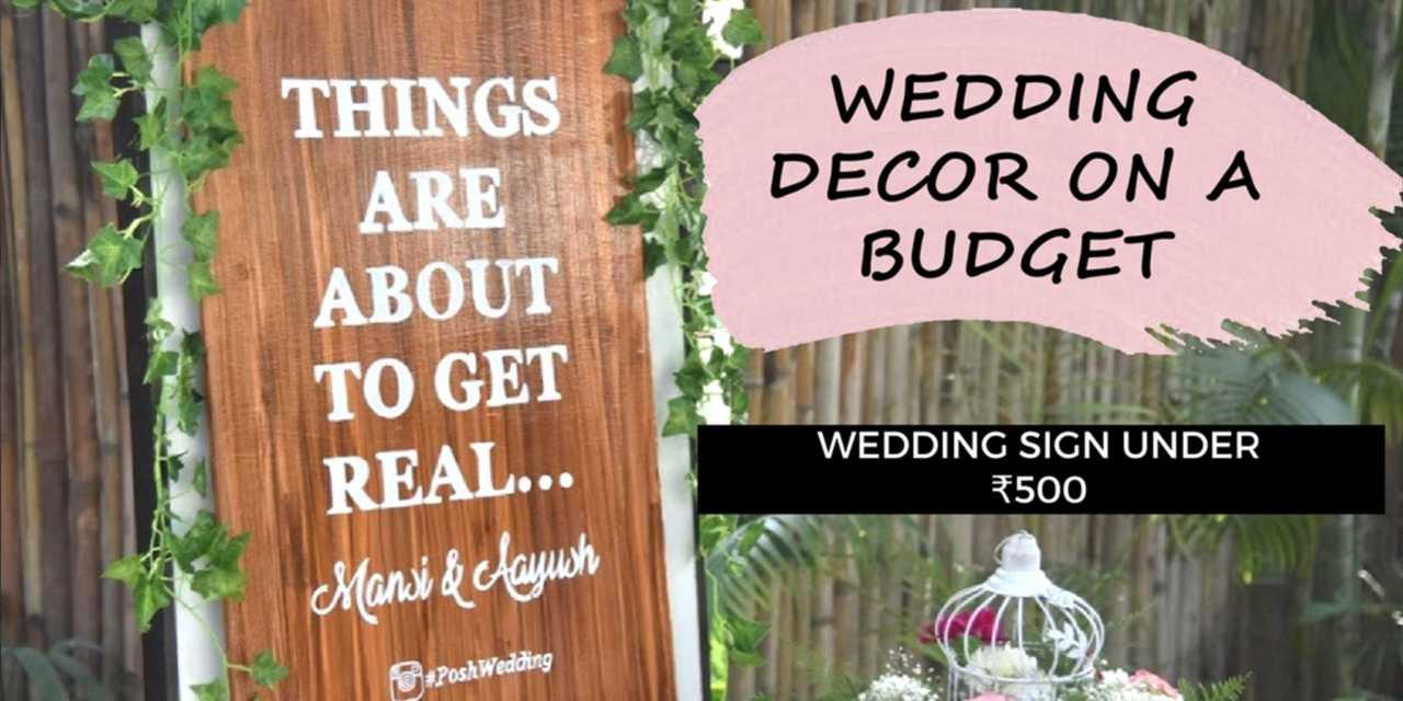 Wedding Decor On Budget: DIY Wedding Sign Under ₹500