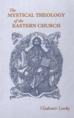 The Mystical Theology of the Eastern Church by Vladimir Lossky - Paperback - from Good Deals On Used Books (SKU: 00018157764)