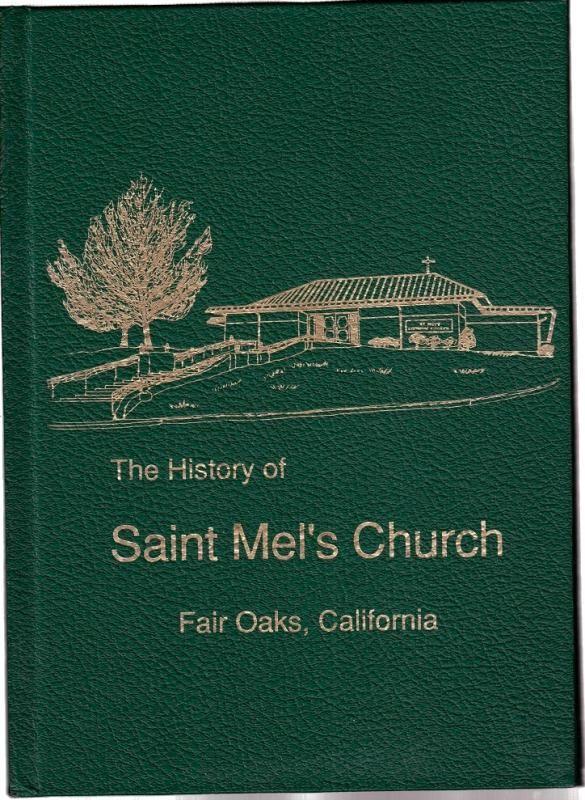 The History Of St. Mel's Catholic Church Fair Oaks ...