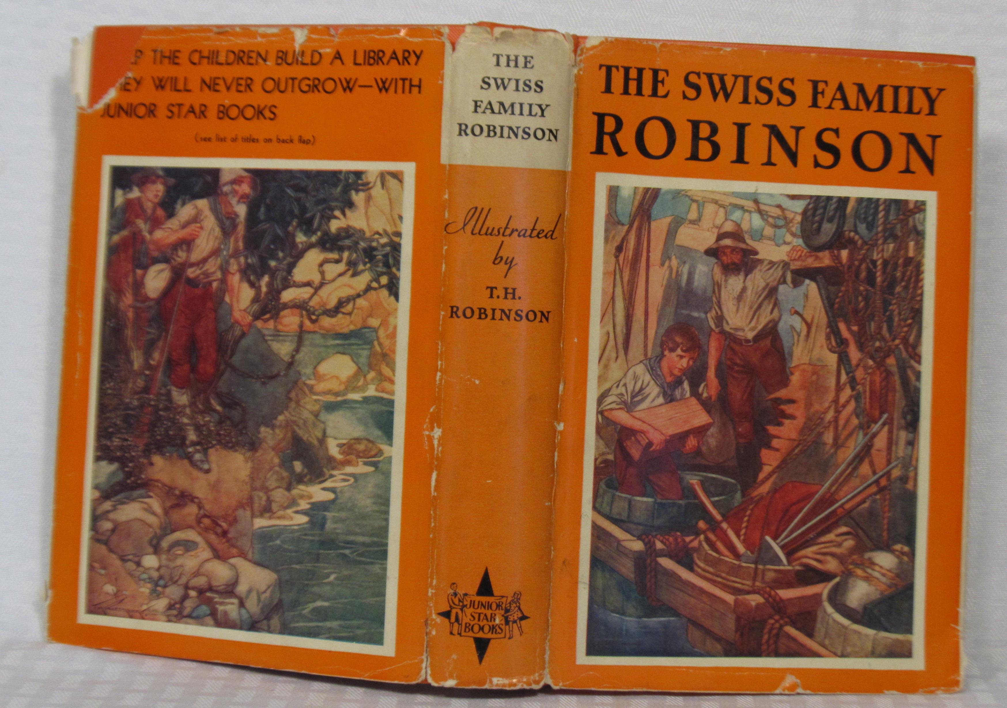 The Swiss Family Robinson By J D Wyss