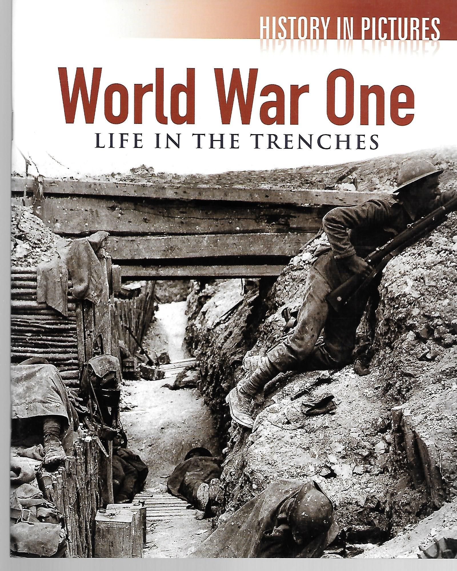 World War One Life In The Trenches History In Pictures