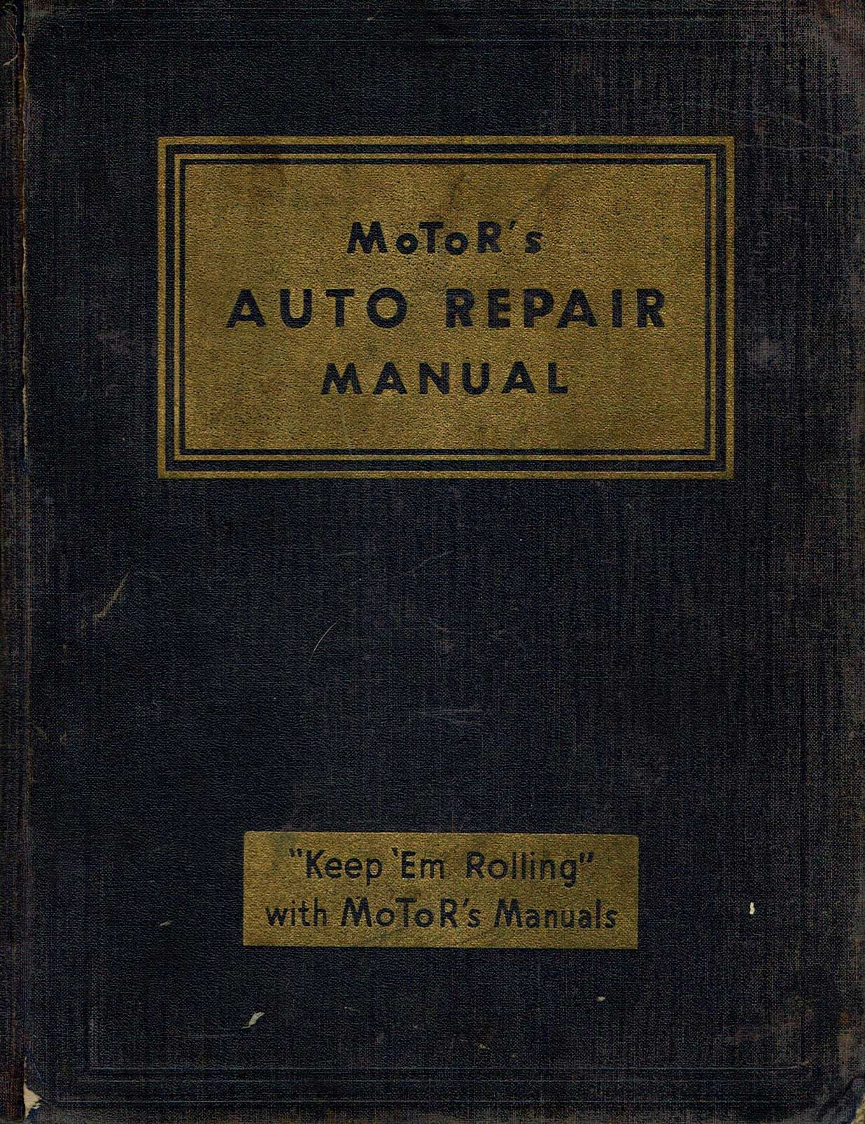 Motors Auto Repair Manual Thirteenth Edition 1950 By Harold F Blanchard Hardcover 1950