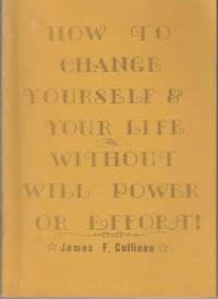 Download How to Change Yourself and your Life