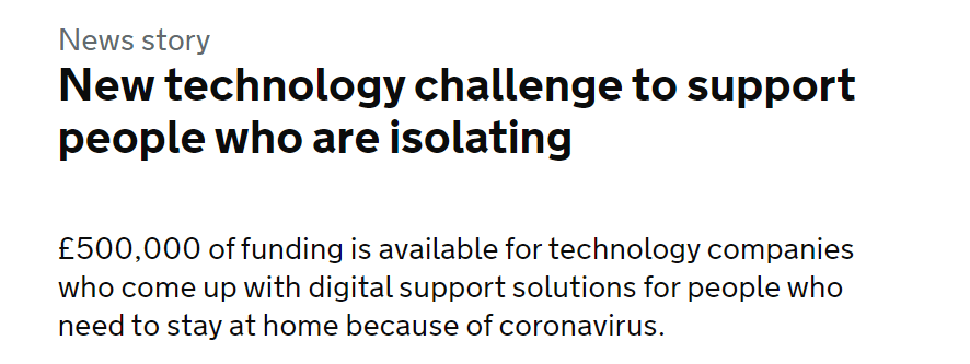 New technology challenge to support people who are isolating  £500,000 of funding is available for technology companies who come up with digital support solutions for people who need to stay at home because of coronavirus.  D365 Life Without code