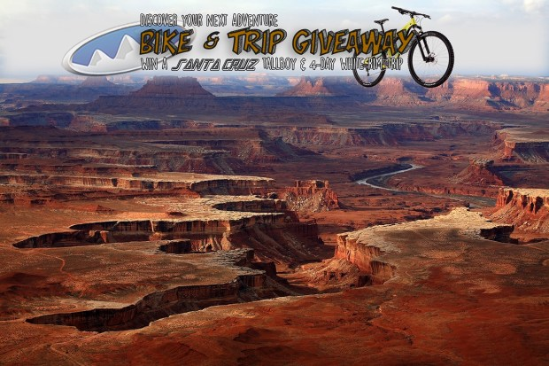 Santa Cruz Tallboy Mountain Bike and 4 day, 3 night White Rim Camping Trip Giveaway