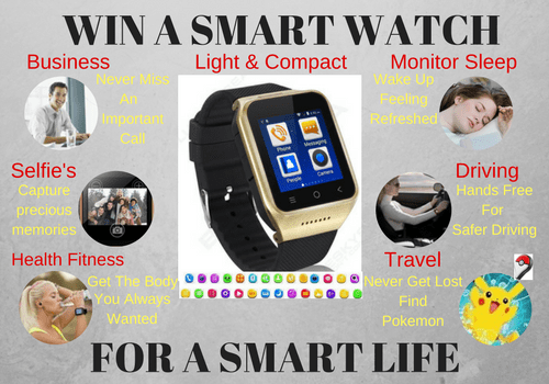 Win a Smart Watch for a Smart Life