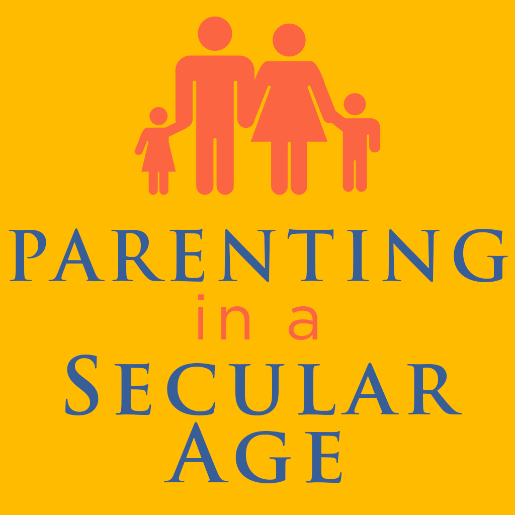 Parenting in a Secular Age 11: Parenting Theology (Panel Discussion)