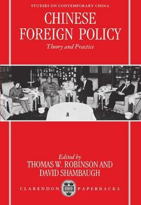 Chinese Foreign Policy : Thomas W. Robinson : 9780198290162