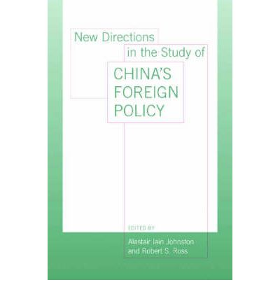 New Directions in the Study of China's Foreign Policy ...