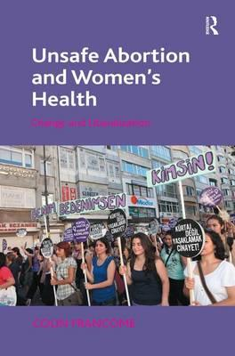 Unsafe Abortion and Women's Health : Colin Francome ...