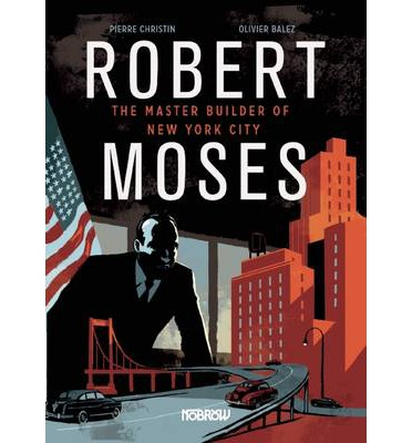 Robert Moses : Master Builder of New York City download ...