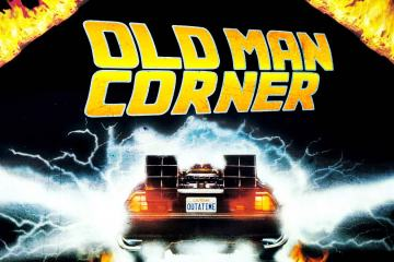 Old Man Corner - Back The To Future All Dayer