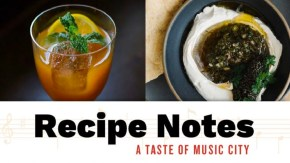 A Taste of Music City Recipe Notes