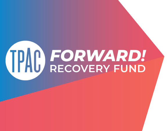 TPAC Forward! Recovery Fund