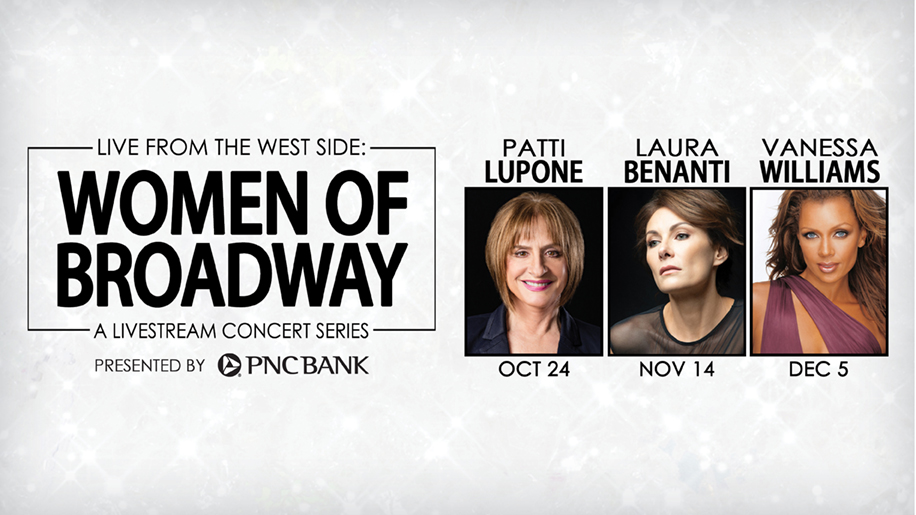 Women of Broadway: Patti LuPone, Laura Benanti, Vanessa Williams