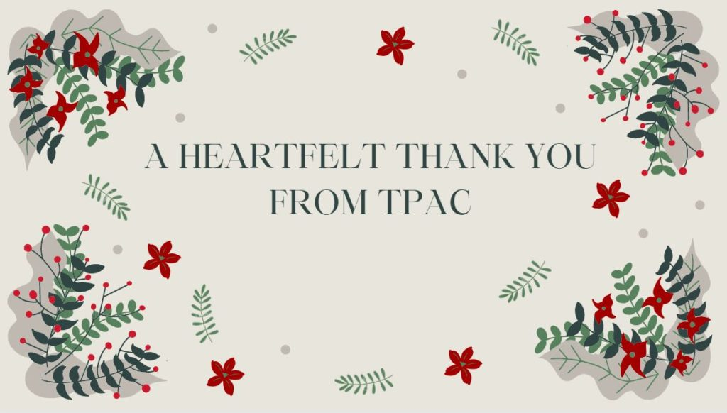 a heartfelt thank you from TPAC