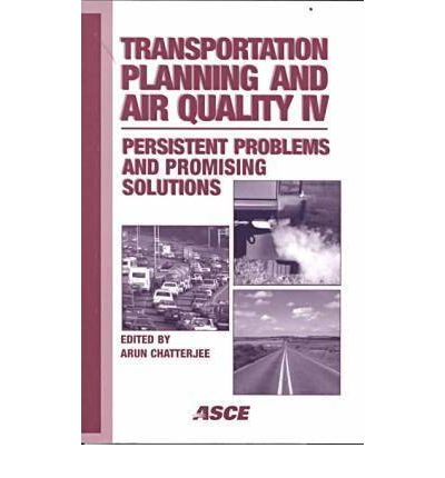 Transportation Planning and Air Quality IV : Arun K ...