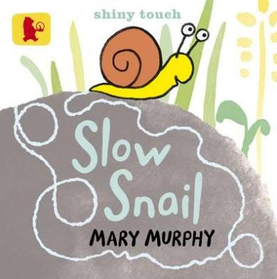 Slow Snail by Mary Murphy. A big rock with a cartoon snail on top.