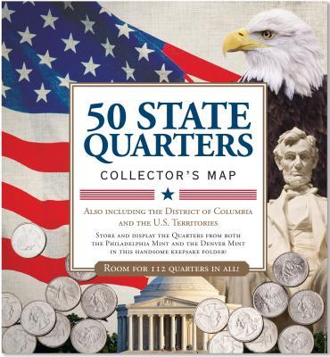 50 State Quarters Collector's Map: Including the District ...