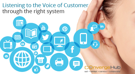 Strategic Importance of listening to the Voice of Customer through the right system