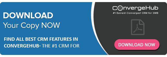 Find-All-Best-CRM-Features-in-ConvergeHub-The-1-CRM-for-SMB