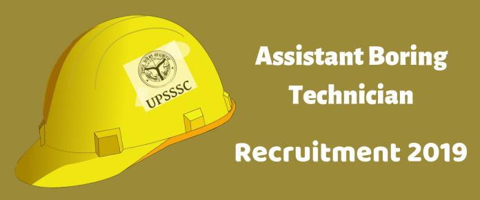 UPSSSC Assistant Boring Technician recruitment 2019