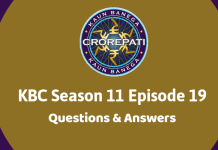 Kaun Banega Crorepati (KBC) Season 11 Episode 19 Questions and Answers
