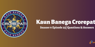Kaun Banega Crorepati (KBC) Season 11 Episode 25 Questions and Answers